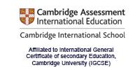 Affiliated to International General Certificate of secondary Education, Cambridge University (IGCSE)
